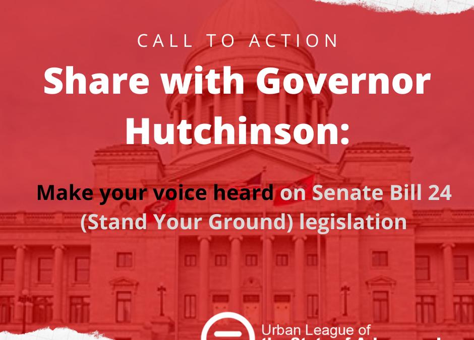 Make  your voice heard on Senate Bill 24 (Stand Your Ground) legislation