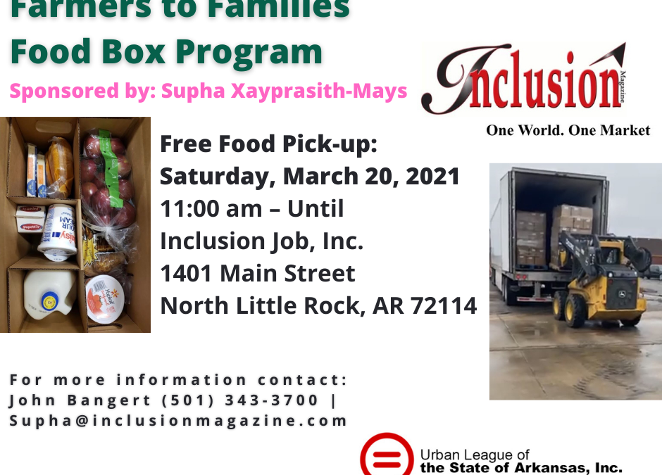 Farmers to Families: Free Food Box Program Sponsored by Inclusion Magazine, Inc. & ULSA, Inc. (Volunteers Needed!)